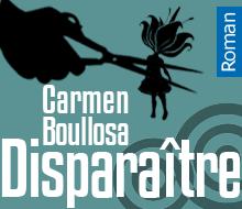Disparaître / Carmen Boullosa