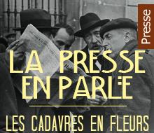 Revue de presse : Les cadavres en fleurs