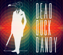 DEAD DUCK DANDY